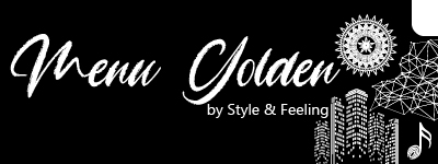 Menu Golden by Style and Feeling