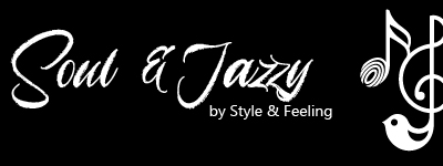Soul and Jazzy by Style and Feeling